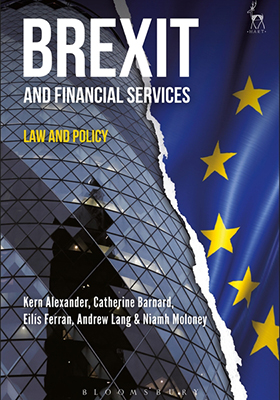 Brexit and Financial Services: Law and Policy