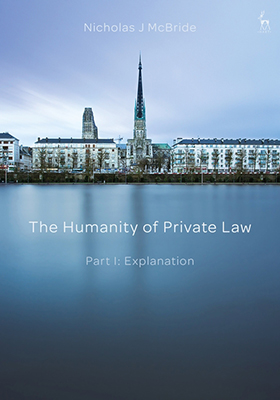 The Humanity of Private Law - Part I: Explanation
