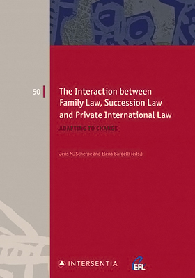 The Interaction between Family Law, Succession Law and Private International Law: Adapting to Change