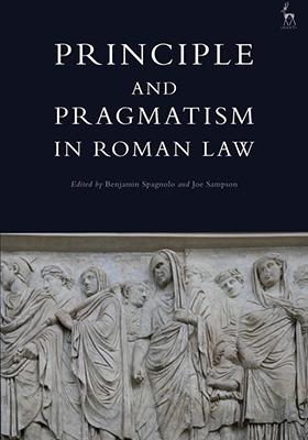 Principle and Pragmatism in Roman Law