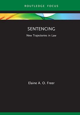 Sentencing: New Trajectories in Law