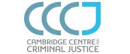 Cambridge Centre for Criminal Justice (CCCJ)